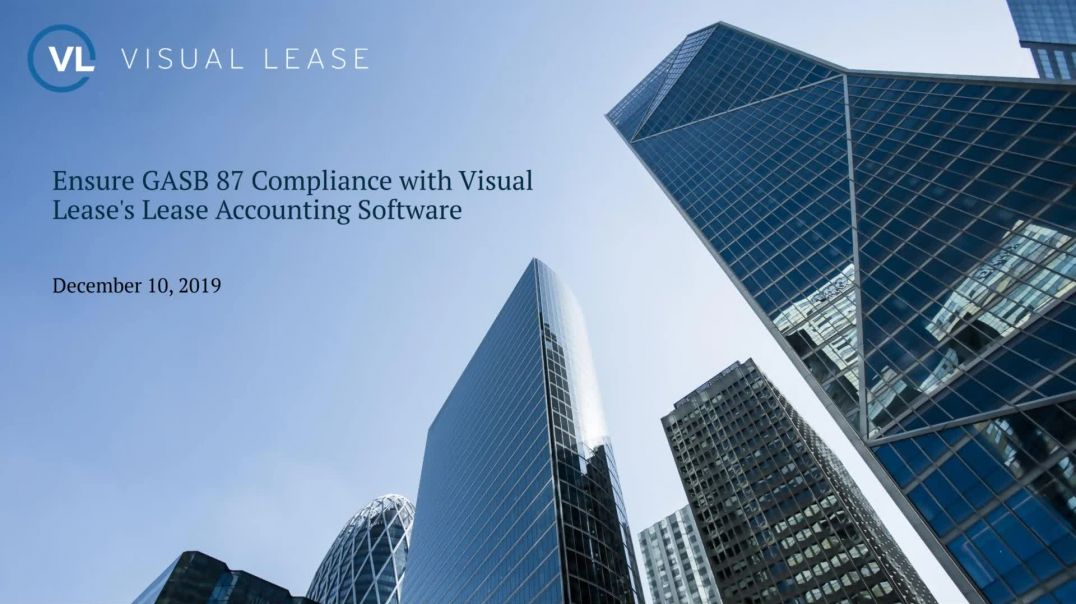 Ensure GASB 87 Compliance with Visual Lease's Lease Accounting Software