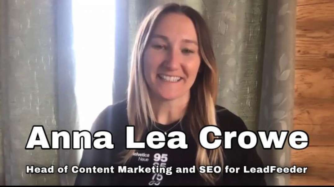 BisVue.com Interview with Anna Crowe, Head of Content Marketing and SEO for LeadFeeder