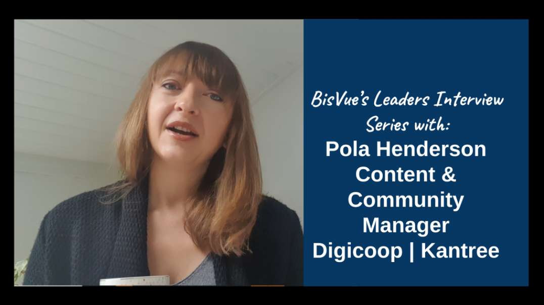Interview with Pola Henderson, Content & Community Manager for Digicoop | Kantree