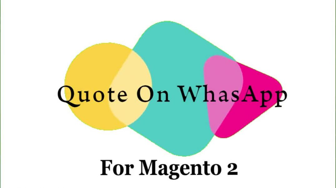 Buy Quote On Whatsapp Extension For Magento 2 @ $39