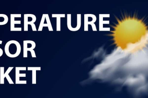Temperature Sensor Market Key Trends, Manufacturers in Globe, Benefits, Opportunities To 2026
