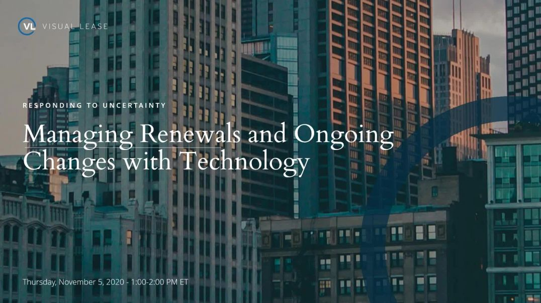 Lease Accounting Webinar: Managing Renewals and Ongoing Changes with Technology