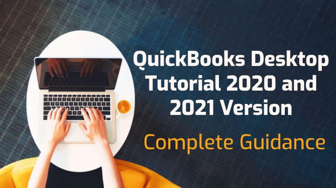 QuickBooks-Desktop-Tutorial-2020-and-2021-Version
