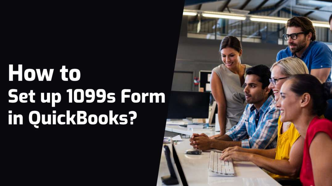 How to Set up 1099s Form in QuickBooks?