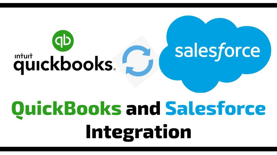 How to Connect QuickBooks Desktop/Online and Salesforce (integration)