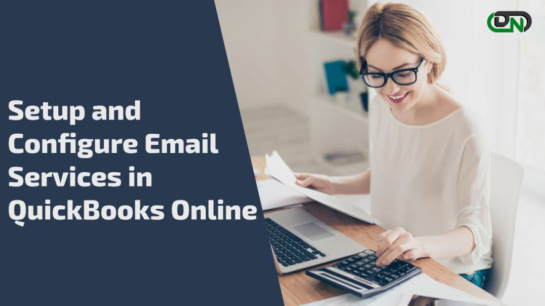How to Setup and Configure Email Services in QuickBooks